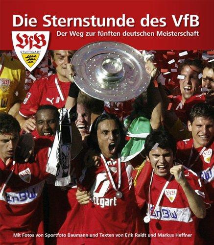 Die Sternstunde des VfB, 200 Seiten, Juni 2007